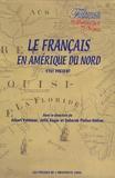 Albert Valdman et Julie Auger - Le français en Amérique du Nord - Etat présent.