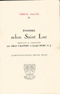 Albert Valensin et Joseph Huby - Evangile selon Saint Luc.