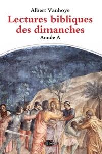 Albert Vanhoye - Lectures bibliques des dimanches - Année A.