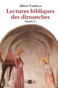 Albert Vanhoye - Lectures bibliques des dimanches - Année C.
