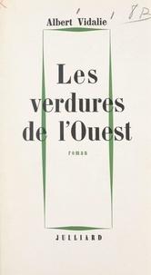 Albert Vidalie - Les verdures de l'Ouest.