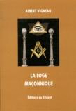 Albert Vigneau - La loge maçonnique.