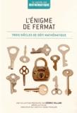 Albert Violant i Holz - L'énigme de Fermat - Trois siècles de défi mathématique.