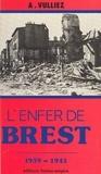 Albert Vulliez et  Amman - L'enfer de Brest.