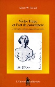 VICTOR HUGO ET LART DE CONVAINCRE. Le récit hugolien, rhétorique, argumentation, persuasion.pdf