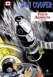 Albert Weinberg - Dan Cooper Hors série Tome 4 : Tous azimuts.