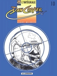Albert Weinberg - L'intégrale Dan Cooper Tome 10 : Viking Connection. Target. Silver Fox. Dragon Lady.