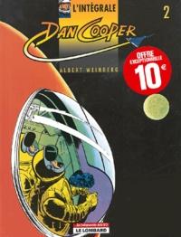 Albert Weinberg - L'intégrale Dan Cooper Tome 2 : Opération Jupiter. Cap sur Mars. Duel dans le ciel.