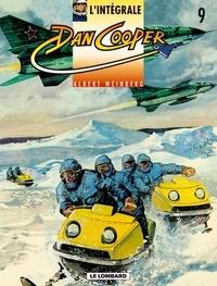 Albert Weinberg - L'intégrale Dan Cooper Tome 9 : F-111 en péril. L'aviatrice sans nom. Pilotes sans uniforme. Navette spatiale.
