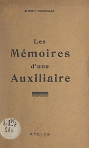 Alberte Sadouillet - Les mémoires d'une auxiliaire.