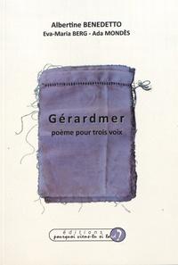 Albertine Benedetto - Gérardmer - Poème pour trois voix, édition français-allemand-espagnol.