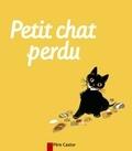 Albertine Deletaille et  Natacha - Petit chat perdu.