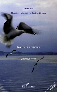 Albertine Gentou - Invitati a vivere.