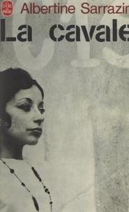 Albertine Sarrazin - La cavale.