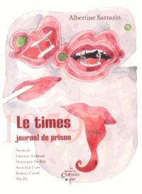 Albertine Sarrazin - Le Times - Journal de prison, 1959.