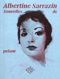 Albertine Sarrazin - Nouvelles de prison.