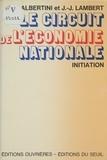 Albertini - Le Circuit de l'économie nationale.