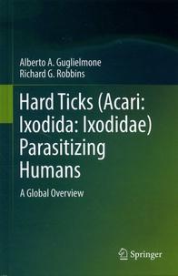 Hard Ticks (Acari: Ixodida: Ixodidae) Parasitizing Humans - A Global Overview.pdf