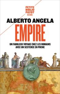 Alberto Angela - Empire - Un fabuleux voyage chez les Romains avec un sesterce en poche.