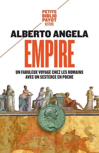 Empire. Un fabuleux voyage chez les Romains avec un sesterce en poche