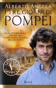 Alberto Angela - I tre giorni di Pompei.