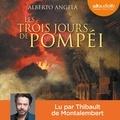 Alberto Angela - Les trois jours de Pompéi.
