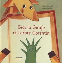 Alberto Benevelli et Loretta Serofilli - Gigi la girafe et l'arbre Corentin.