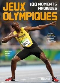 Alberto Bertolazzi - Jeux olympiques - 100 moments magiques.