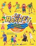 Alberto Bertolazzi et Erika De Pieri - Le basket raconté aux enfants.