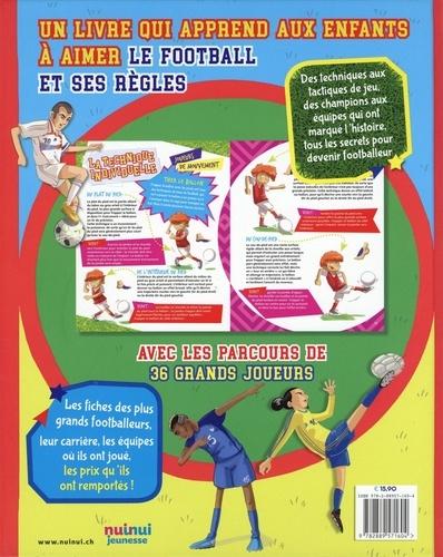 Le football raconté aux enfants. Petit guide illustré