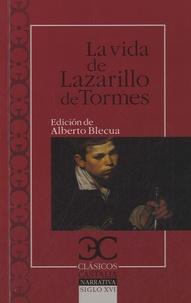 Alberto Blecua - La vida de Lazarillo de Tormes.