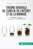 Alberto Bomba et  50Minutes.fr - Book Review  : La théorie générale de l'emploi, de l'intérêt et de la monnaie de John M. Keynes (analyse de livre) - Une approche sociale et révolutionnaire pour atteindre le plein emploi.