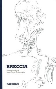 Alberto Breccia et Juan Sasturain - Breccia - Conversations avec Juan Sasturain.