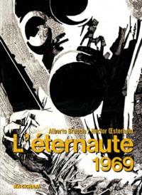 Alberto Breccia et Héctor Oesterheld - L'éternaute 1969.