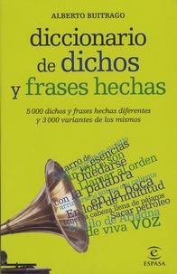 Diccionario De Dichos Y Frases Hechas 5000 Dichos Y Frases Hechas Diferentes Y 3000 Variantes De Los Mismos Poche