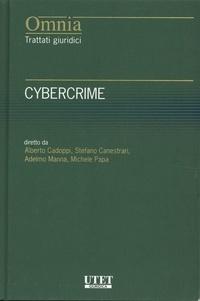 Alberto Cadoppi et Adelmo Manna - Cybercrime - Diritto e procedura penale dell'informatica.