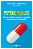 Alberto Caputo et Roberta Milanese - Psychopilules - Pour une utilisation éthique et stratégique des médicaments psychoactifs.