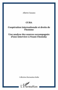 Alberto Cassano - Cuba - Coopération internationale et droits de l'Homme.