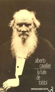 Alberto Cavallari - La fuite de Tolstoï.