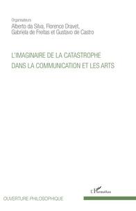 Galabria.be L'imaginaire de la catastrophe dans la communication et les arts Image