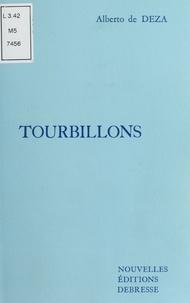 Alberto de Deza - Tourbillons : Poèmes de révolte et de fraternité.