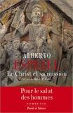 Alberto Espezel - Le Christ et sa mission - Petit traité de christologie.