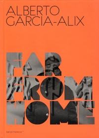 Alberto Garcia-Alix et Daido Moriyama - Far from home.