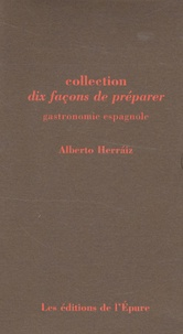Alberto Herraiz et Vanina Herraiz - Gastronomie espagnole - Coffret en 10 volumes.