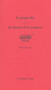Le gaspacho - Dix façons de le préparer.pdf