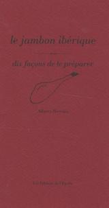 Corridashivernales.be Le jambon ibérique - Dix façons de le préparer Image