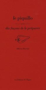 Alberto Herraiz - Le piquillo - Dix façons de le préparer.
