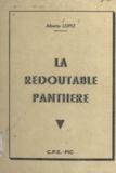 Alberto Lopez - La redoutable panthère.