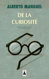Alberto Manguel - De la curiosité.