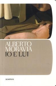 Alberto Moravia - Io e lui.
